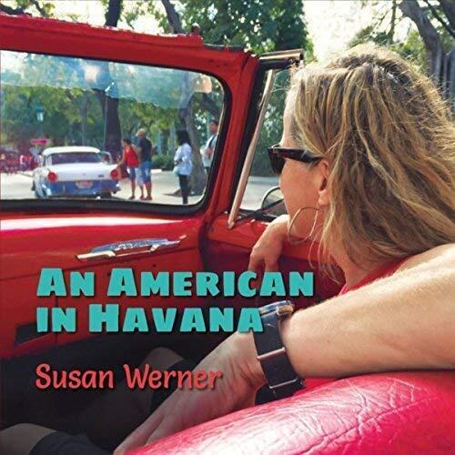 album cover for An American In Havana by Susan Werner