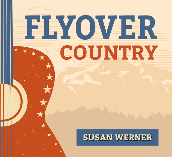 album cover for Flyover Country by Susan Werner