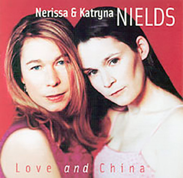 album cover for Love and China by The Nields