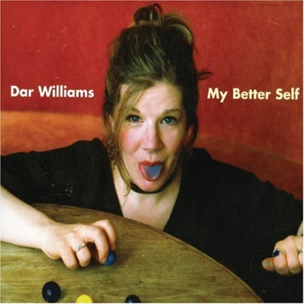 album cover for My Better Self by Dar Williams